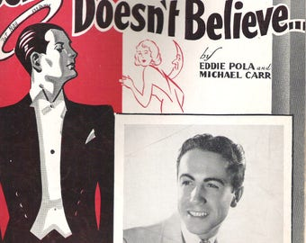 The Gentleman Obviously Doesn't Believe 1935 sheet music Eddie Pola Michael Carr Eric Madriguera