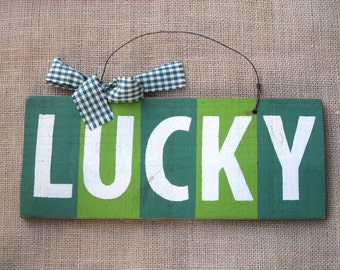 Lucky Wood Sign, St. Patrick's Day Sign, St. Patrick's Day Decor, Rustic Irish Sign, St. Paddys Day, Door Hanger, Lucky Irish Sign