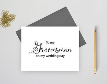 To my groomsman on my wedding day card, wedding stationary, folded wedding cards, wedding stationery, folded note cards, wedding notes