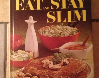1968 Better Homes and Gardens Eat and Stay Slim Recipes Cookbook Book