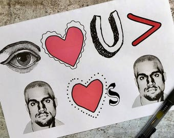 I Love You More Than Kanye Loves Kanye Greeting Card Perfect For Valentine's Day!