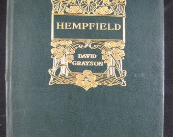 Hempfield // 1917 Leather Softback // David Grayson // Country Printing Office story // Adventure Fiction