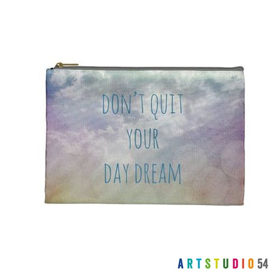 """Don't Quit Your Day Dream - Sky, Clouds on a Pouch, Make Up, Cosmetic Case, Travel Bag, Pencil Case - 9""""X 6"""" -  Large -  Made by artstudio54"""