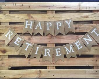 HAPPY RETIREMENT Burlap Banner, Retirement Bunting, Retirement Decoration, Retirement Garland
