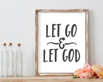Printable//Let Go & Let God//Digital Download//PRINTABLE//8X10