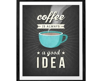 Coffee is always a good idea Coffee print Coffee poster Coffee quote poster Kitchen wall art Retro print Vintage kitchen print Vintage print