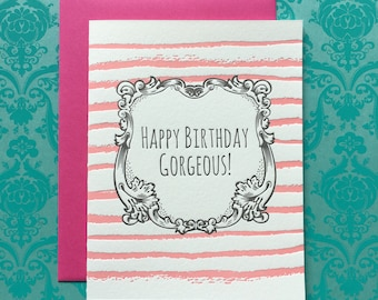 Happy Birthday Gorgeous Letterpress Card