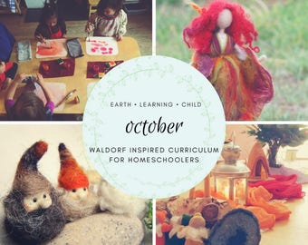 Waldorf Inspired October Homeschool Curriculum Guide, Nature Based