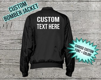 Custom Bomber Jacket - Unisex Personalized Bomber Jacket - Custom Text - Custom Jacket - Customizable Clothing - Custom Gift - Monogram Gift