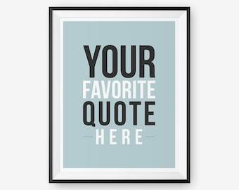 Custom quote print