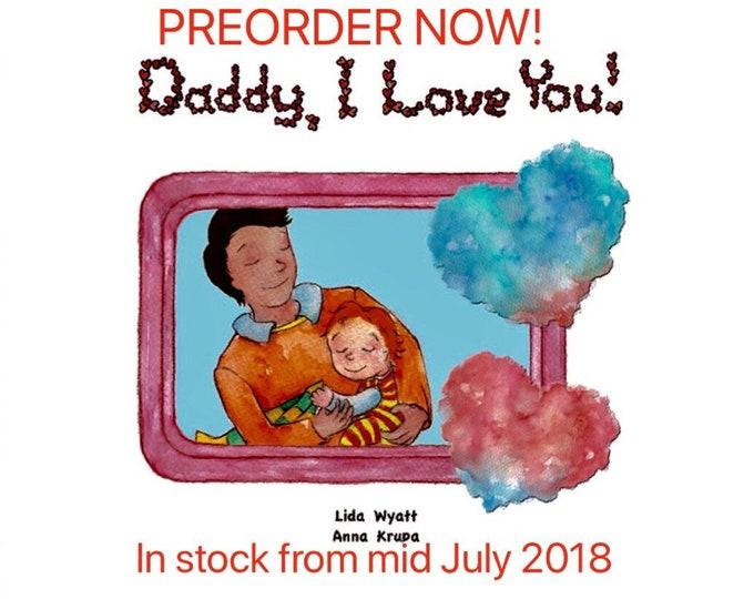 Daddy, I Love You! - Daddy- dark hair/light skin & Child - red hair/light skin