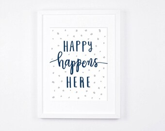 Typography Art Printable, Printable Nursery Art, Navy Blue and Grey Nursery Art,  Modern Nursery Wall Art, Happy Nursery Decor, 8x10