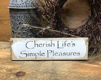 Wooden Sign, Cherish Life's Simple Pleasures, Rustic Decor, Wood Sign Sayings, Wooden Sign Decor, Home Decor, Farmhouse sign, Rustic Wood