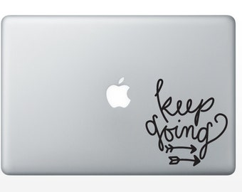 Keep Going Decal
