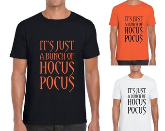 It's Just A Bunch of Hocus Pocus - Mens/Adults Unisex Novelty Tshirt - Gift/Present/Halloween/Fancy Dress/Party