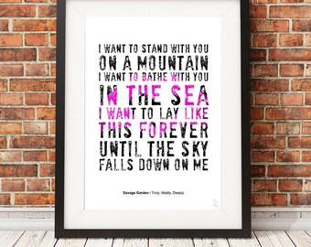 Savage Garden - Truly, Madly, Deeply - typography poster art print limited edition song lyrics quote