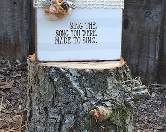 Photo Block 'Sing The Song You Were Made To Sing'
