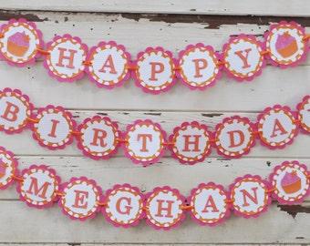 Pink & Orange Cupcake Happy Birthday Banner with Name- Girl 1st Birthday