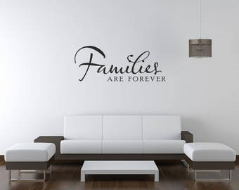 Families Are Forever Vinyl Wall Art Decal