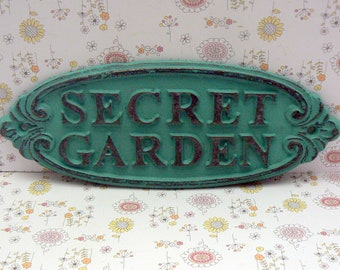 Secret Garden Gate Cast Iron Sign Turquoise Aqua Wall Plaque