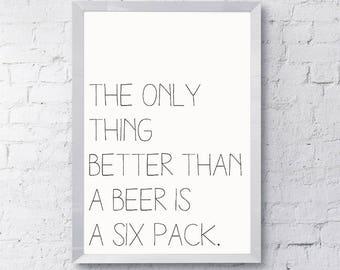 Printable Wall Art, Funny Wall Art, Kitchen Decor, Wall Art, Funny Signs, Dorm Room Decor, Digital Print, Funny Quotes, Beer Signs