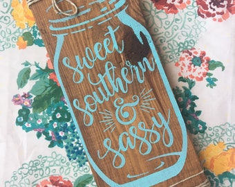 Sweet Southern & Sassy Rustic Wood Sign