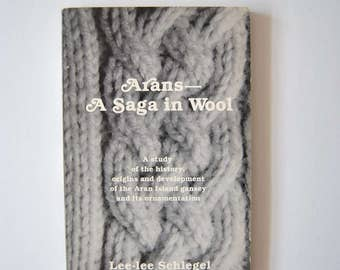 Arans - A Saga in Wool Book Lee-lee Schlegel First Limited Edition History 1980