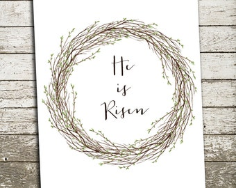 Happy Easter Print - He is Risen Print - Spring Decor - Easter Decor - Spring Wreath Art Print Sign