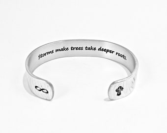 "Inspirational Gift / Encouragement Gift / Recovery Gift -  Storms make trees take deeper roots. - 1/2"" message cuff / Condolence Gift"