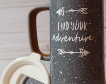 Find your adventure travel mug - insulated travel mug - camp travel mug - custom coffee mug