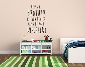 Being a Brother Wall Decal - Kids Wall Decal - Brothers Wall Art - Vinyl Wall Decal - Home Decor - Office Wall Art - Playroom Wall Decal