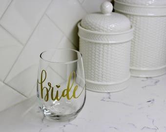 Bride Stemless Wine Glass. Handwritten Original Calligraphy in Vinyl.
