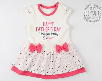 FATHER'S DAY Gift From Daughter, Happy Father's Day I Love You, Daddy Personalized Baby Bodysuit Dress, First Father's Day Baby Girl Outfit