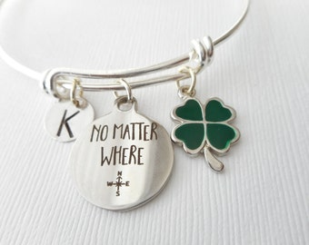 No Matter Where, Four Leaf Clover- Initial Bangle/ Friendship gift, Going Away Gift Her, Friendship Jewelry, Birthday gift, Goodbye Gift