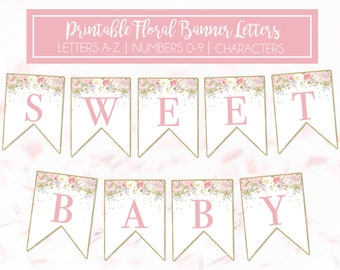 Floral Printable Banner, Letters A-Z, Numbers 0-9, Spacers, Extra Designs, Baby Shower Banner, Birthday Banner, Wedding, Instant Download