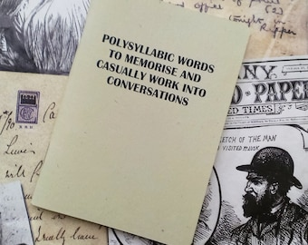 Pocket Notebook- Polysyllabic Words To Memorise And Casually Work Into Conversations