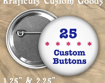 """25 Custom Personalized Badge Buttons 1.25"""" or 2.25"""" Pinbacks for Party Favors and Booster Clubs"""