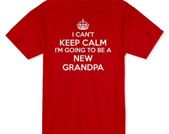 I Can't Keep Calm I'm Going 2 Be A New Grandpa Crown Image Men's T-shirt