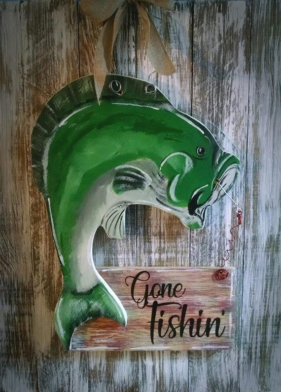 Bass Gone Fishin Door Hanger Gift Sign Handpainted