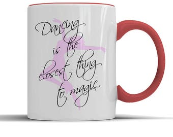 dance,dance lover mug,dance gifts,ballet,pole dance,belly dance costume,pole dance wear,dancer,dancer gifts,dance recital gift,dancer gift