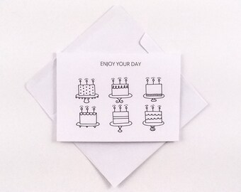Cake Birthday Card / Cake Card / Cute Birthday Card / Lots of Cake / Black and White Card / Simple Card / Cute Cake Card / Enjoy Your Day