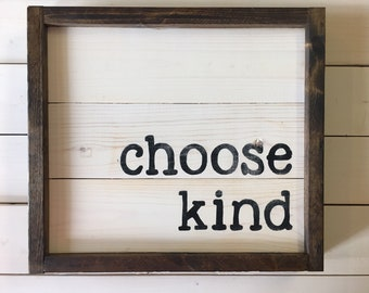 Teacher Gift | Choose Kind Sign | Gift For Her | Farmhouse Wall Decor | Wonder Signs | Framed Wood Sign | Shiplap Sign