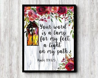 Psalm 119 :105 Scripture Printable Poster - Watercolor Flowers & Lamp - Christian Art/ Gift For Her - Your Word Is A Lamp Bible Verse
