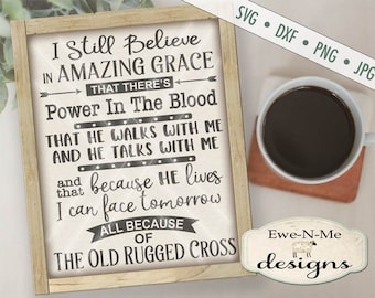 Amazing Grace SVG - rugged cross svg - church hymn svg - he walks with me svg - because he lives svg - Commercial Use svg, dxf, png, jpg