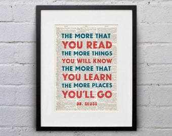 The More That You Read The More Things You Will Know / Dr. Seuss - Quote Dictionary Page Book Art Print - DPQU225
