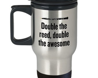Funny Oboe Travel Mug - Oboist Gift Idea - Oboe Present - Double The Reed, Double The Awesome