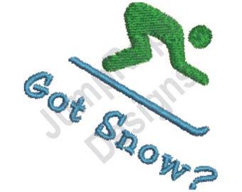 Skiing Got Snow? - Machine Embroidery Design