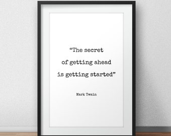 Mark Twain Quote Print - Typography Print, Quote Print, Inspirational Quote, Motivational Poster, Wall Decor
