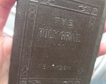 THE HOLY GRAIL by Alfred Lord Tennyson Miniature Book Little Leather Library 1920s Antique Vintage Brown