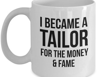 Tailor Mug, Tailor Gift, Gift For Tailor, Personalized Tailor, Tailoring Gift, Funny Tailor, Coffee Mug, Sewing Mug, Sewing Gift, Tailor
